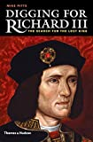 download ebook digging for richard iii: the search for the lost king by mike pitts (2014-11-11) pdf epub