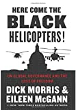 Here Come the Black Helicopters!, Dick Morris, 0062240595