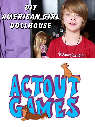 DIY American Girl Dollhouse (American Doll Movies)