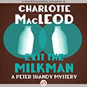 Exit the Milkman: A Peter Shandy Mystery | Charlotte MacLeod