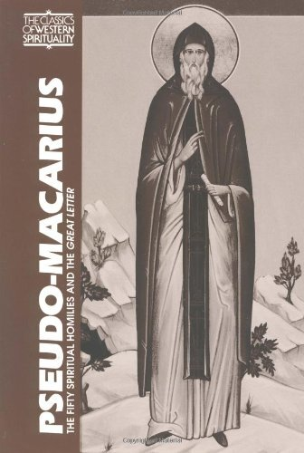 !BEST Pseudo-Macarius: The Fifty Spiritual Homilies and the Great Letter (Classics of Western Spirituality<br />TXT