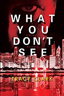 Book Cover: What You Don't See