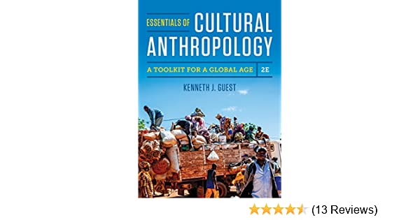 essentials of cultural anthropology 2nd edition chapter 1 summary