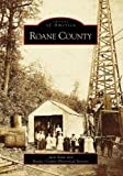 Roane County (WV) (Images of America)
