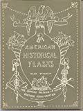 img - for The story of American historical flasks book / textbook / text book
