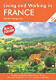 Living and Working in France: A Survival Handbook (Living & Working in France)