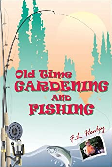 Book Old Time Gardening and Fishing