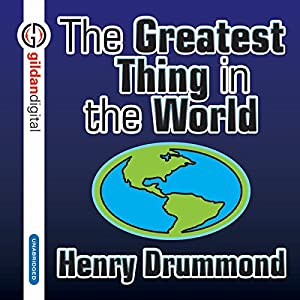 The Greatest Thing in the World Audiobook