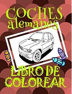 Libro de Colorear Coches alemanes ✎: Libro de Colorear Carros Colorear Niños 4-9