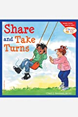Share and Take Turns (Learning to Get Along, Book 1) Paperback