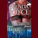 Dark Rival | Brenda Joyce