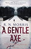 Front cover for the book The Gentle Axe by R. N. Morris