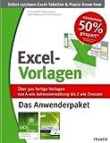 Das große Excel-Vorlagenbuch. Jubiläumsausgabe: Über 300 fertige Vorlagen, von A wie Adressverwaltung bis Z wie Zinssatz