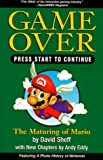 Game Over Press Start To Continue by David Sheff (1999-04-15)
