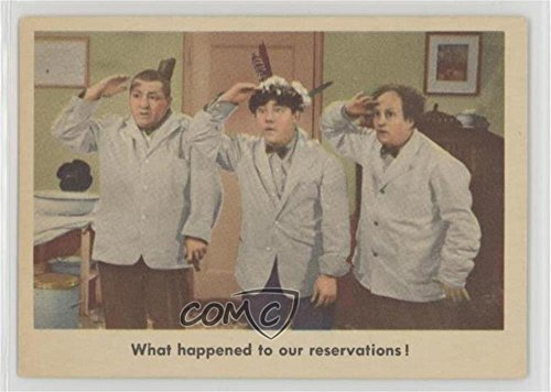 What happened to our reservations! (Trading Card) 1959 Fleer The 3 Stooges - [Base] #28