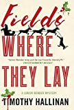 img - for Fields Where They Lay (A Junior Bender Mystery) book / textbook / text book