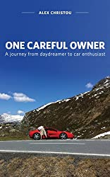 One Careful Owner: A journey from daydreamer to car enthusiast
