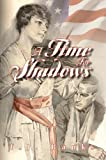 A Time for Shadows, T. J. Banks, 1933002719