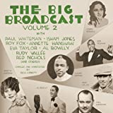 The Big Broadcast, Volume 2