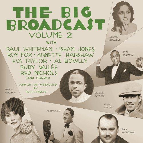 The Big Broadcast, Volume 2: Jazz and Popular Music of the 1920s and 1930s (The Big Broadcast)