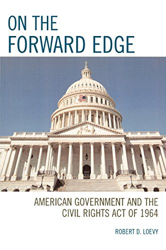 On the Forward Edge: American Government and the Civil Rights Act of 1964