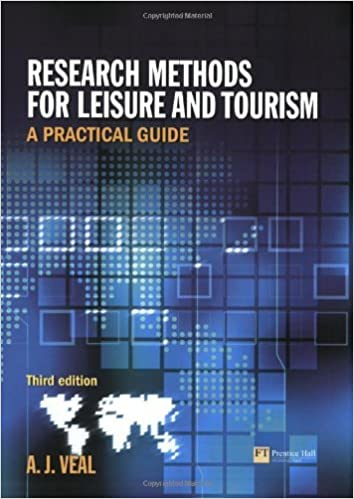 Research Methods for Leisure & Tourism: A Practical Guide by A. J. Veal (2006-06-30)