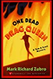 Front cover for the book One Dead Drag Queen by Mark Richard Zubro