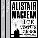 Ice Station Zebra | Alistair MacLean