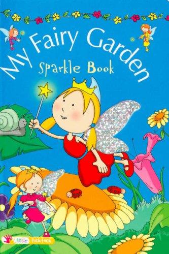 My Fairy Garden (Sparkle Books) (Sparkle Books S.)