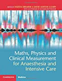 Maths, Physics and Clinical Measurement for