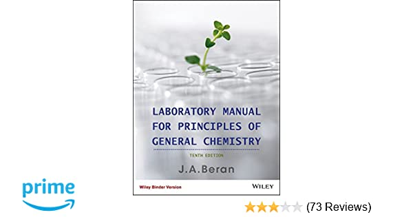 Laboratory manual for principles of general chemistry jo allan laboratory manual for principles of general chemistry jo allan beran 9781118422816 amazon books fandeluxe Choice Image