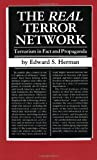 The Real Terror Network: Terrorism in Fact and Propaganda