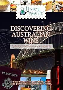 Culinary Travels Discovering Australian Wine