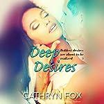 Deep Desires | Cathryn Fox
