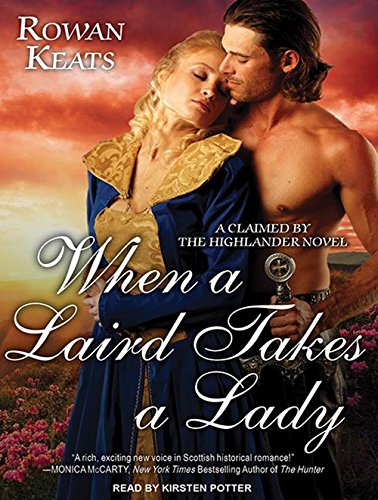 When a Laird Takes a Lady (Claimed by the Highlander) by Tantor Audio