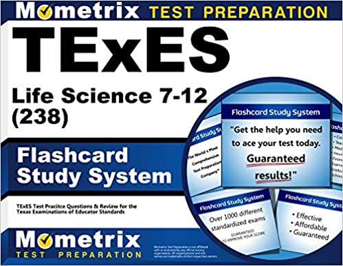 TExES Life Science 7-12 (238) Flashcard Study System: TExES Test Practice Questions & Review for the Texas Examinations of Educator Standards (Cards)
