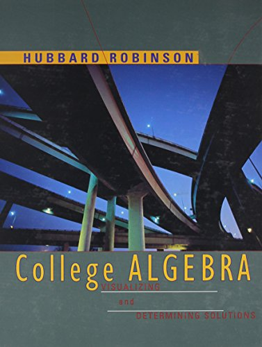 College Algebra: Visualizing and Determining Solutions