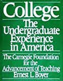 img - for College: The Undergraduate Experience in America (The Carnegie Foundation for the Advancement of Teaching) book / textbook / text book
