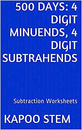 500 Subtraction Worksheets with 4-Digit Minuends, 4-Digit ...
