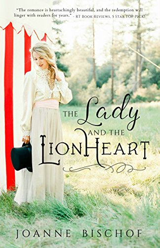 The Lady and the Lionheart by [Bischof, Joanne]