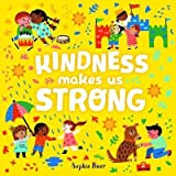 Kindness Makes Us Strong