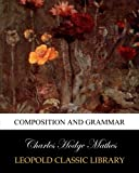 img - for Composition and grammar book / textbook / text book