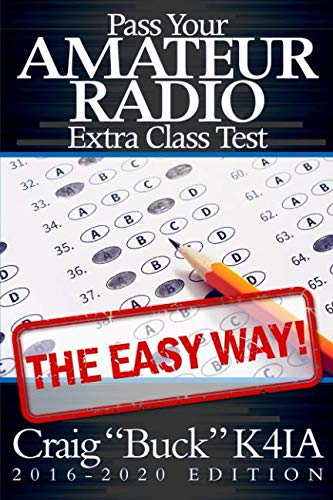 Pass Your Amateur Radio Extra Class Test - The Easy Way (Best Way To Study For Math Exam)