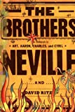img - for The Brothers Neville book / textbook / text book
