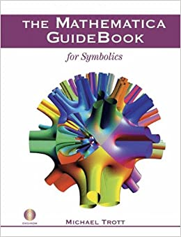 The Mathematica GuideBook for Symbolics (w/DVD)