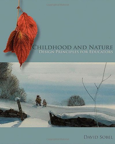 Childhood and Nature: Design Principles for Educators