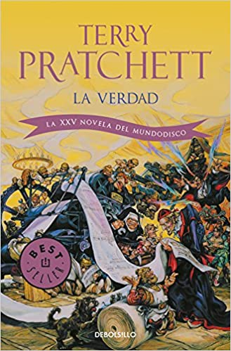 Amazon.com: La verdad / The Truth: La XXV novela del Mundodisco / XXV Novel of Discworld (Spanish Edition) (9788499083162): Terry Pratchett, Javier Calvo: ...