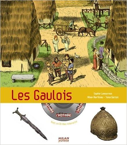 Téléchargements de livres audio gratuits ipod Les Gaulois (1Cédérom) PDF by Sophie Lamoureux 2745938983