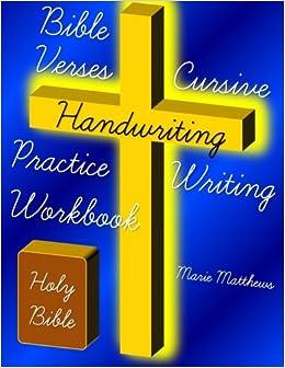 INSTALL Bible Verses Cursive Handwriting Practice Writing Workbook. first Mountain illness primer Cultural region
