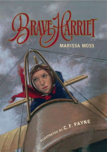 Brave Harriet: The First Woman to Fly the English Channel ()